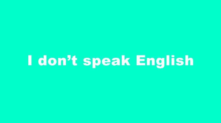 i-dont-speak-english